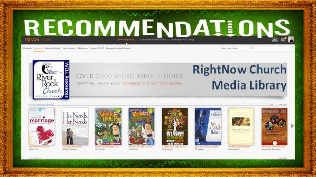 RightNow Media River Rock Church Recommended Videos