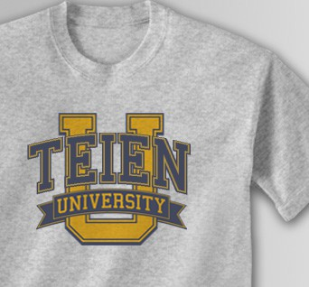 You can order Teien University Shirts