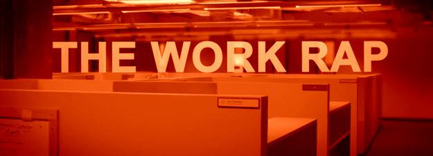 The Work Rap - Video