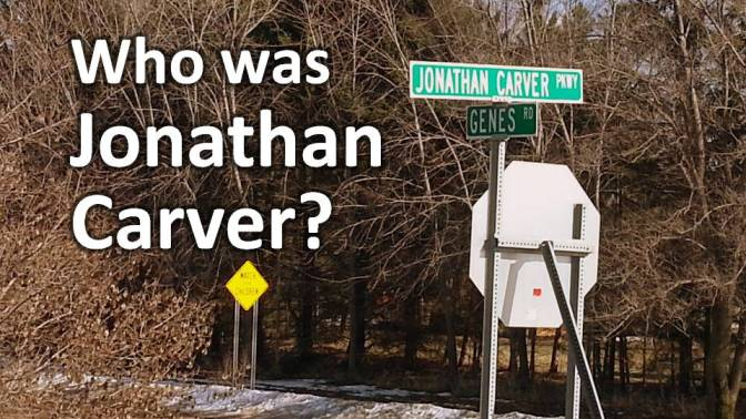 Who was Jonathan Carver?